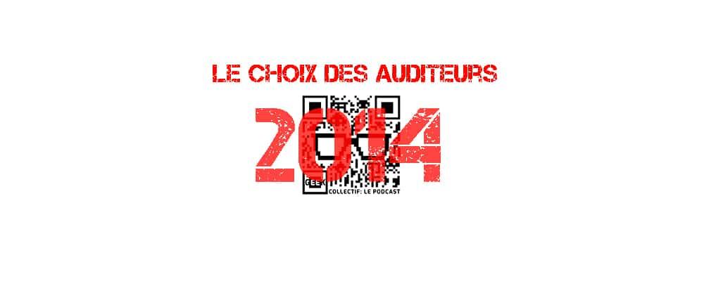 Choix des auditeurs 2014!